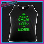 KEEP CALM AND PARTY IN MANCHESTER HOLIDAY CLUBBING STAG PARTY UNISEX VEST TOP